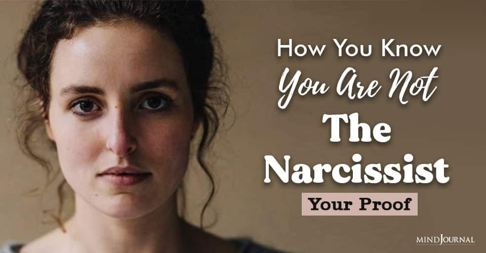 Know You Are Not Narcissist