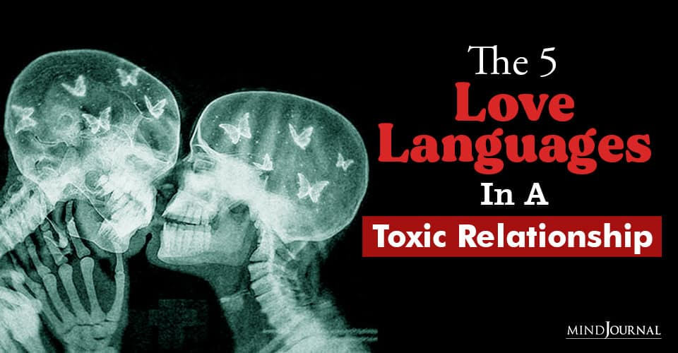 Love Languages In Toxic Relationship