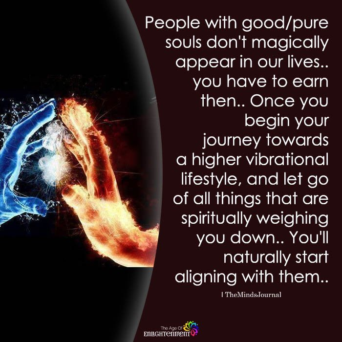 People With GoodPure Souls Don't Magically Appear In Our Lives