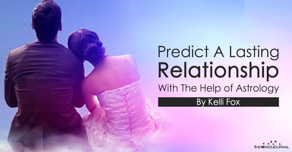 Predict A Lasting Relationship With The Help of Astrology