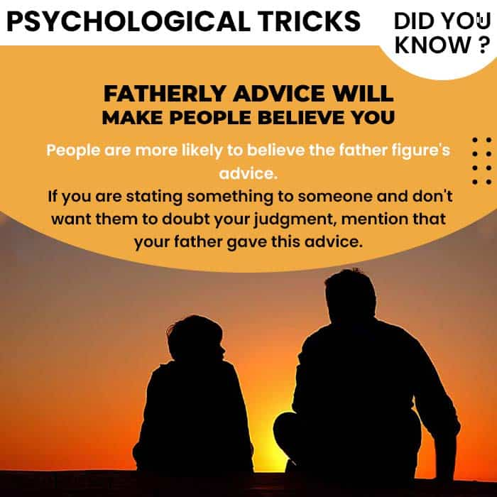Psychological Tricks Dealing People fatherly advice