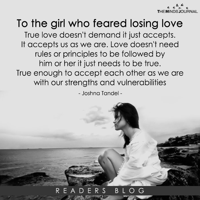 To the girl who feared loosing love..