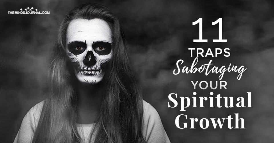 Traps Sabotaging Your Spiritual Growth