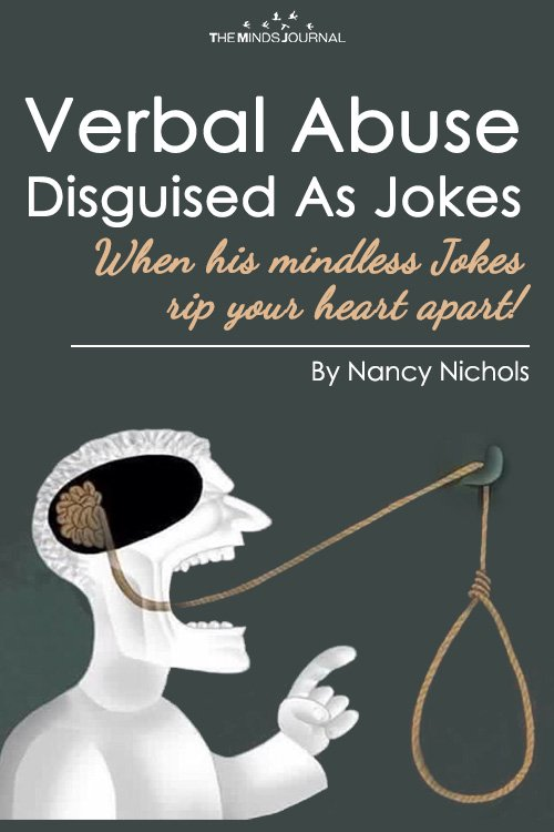 Verbal Abuse Disguised As Jokes