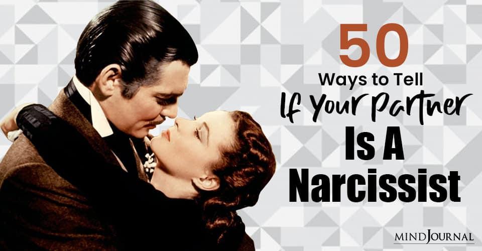 Ways Tell Partner Is Narcissist
