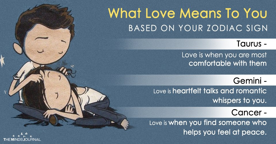 What Love Means To You Based On Your Zodiac Sign