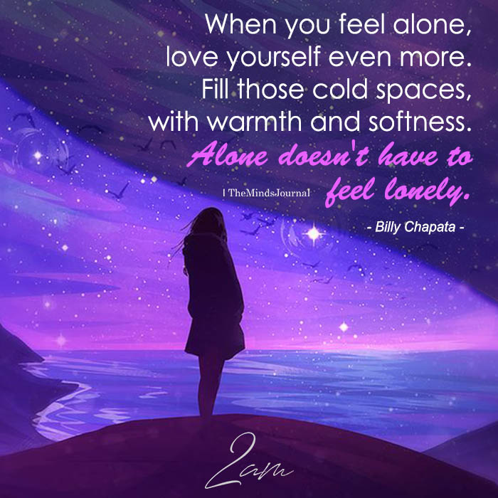 When You Feel Alone, Love Yourself Even More