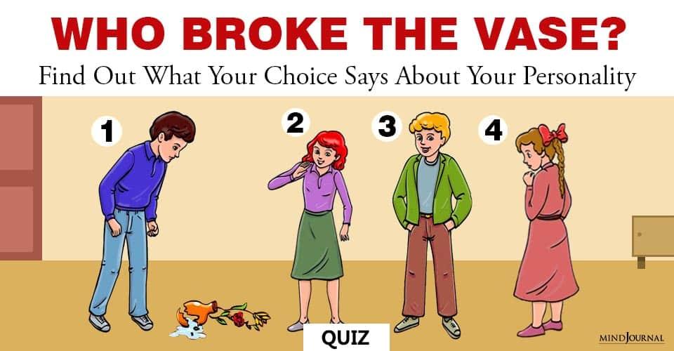 Who Broke The Vase