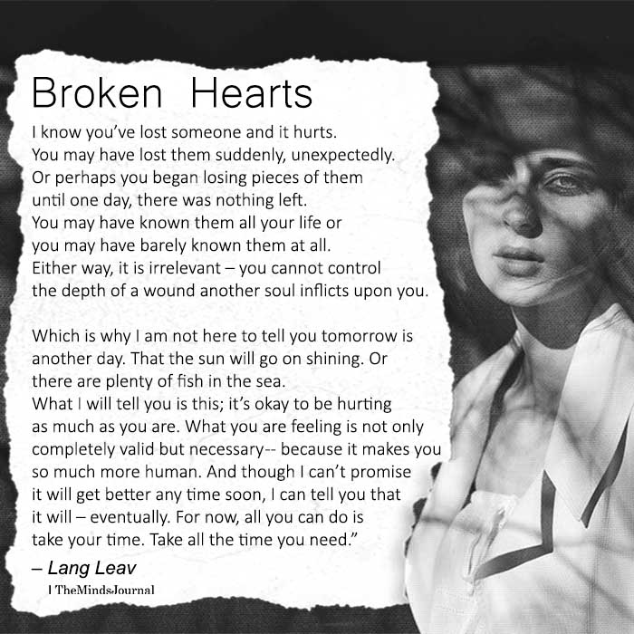 Broken Hearts I Know Youve Lost Someone And It Hurts The Minds