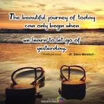 The Beautiful Journey Of Today