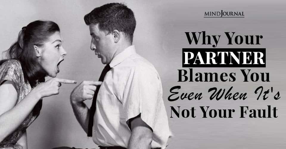 partner blames you
