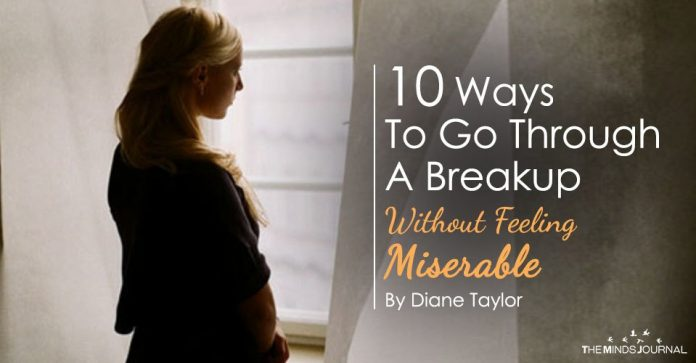 10 Ways To Go Through A Breakup Without Feeling Miserable