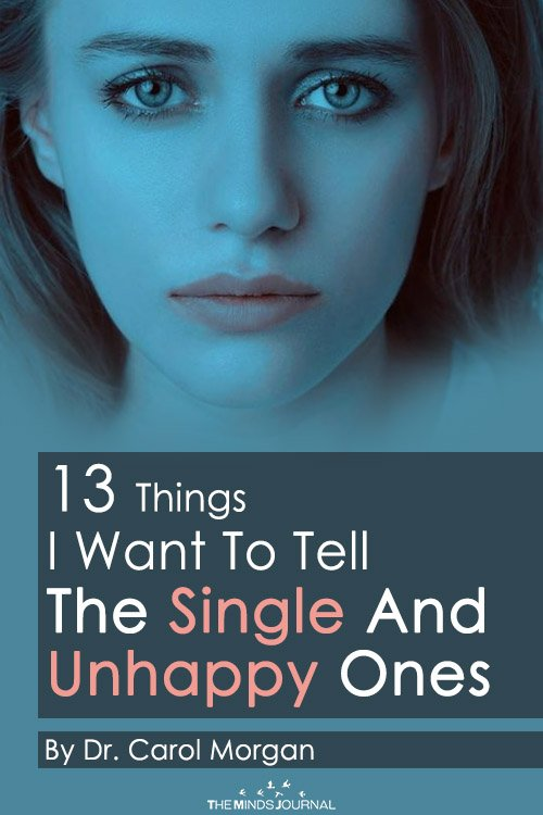 13 Things I Want To Tell The Single And Unhappy Ones