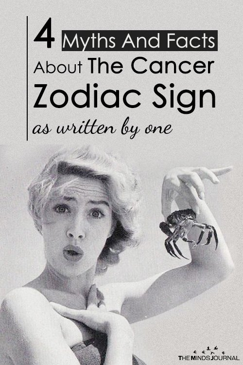 4 Myths And Facts About The Cancer Zodiac Sign (as written by one)