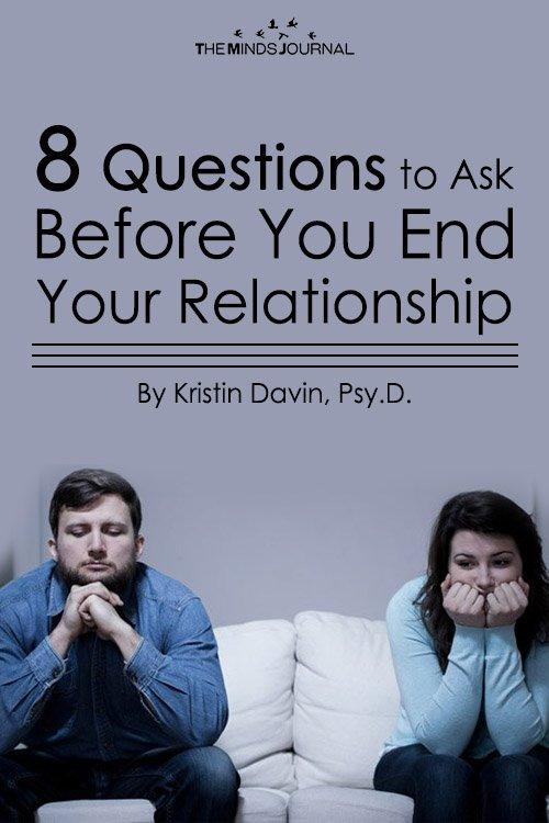 8 Questions to Ask Before You End Your Relationship