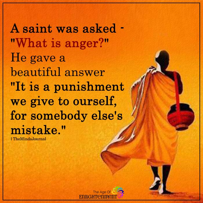 "A Saint Was Asked – ""what is anger?"""