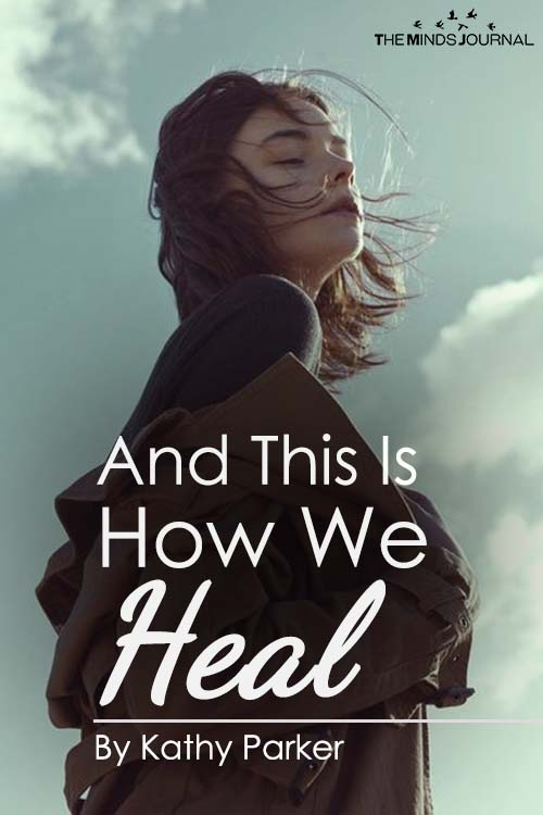 And This Is How We Heal