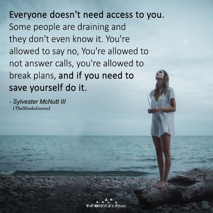 Everyone Doesn't Need Access To You