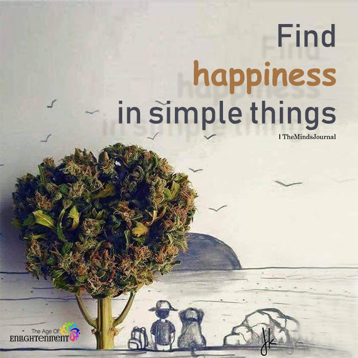 Find Happiness In Simple Things