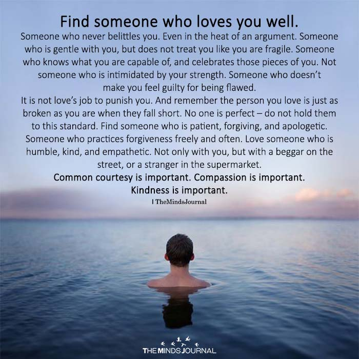 Find Someone Who Loves You Well