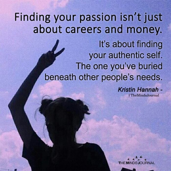 Finding Your Passion Isn't Just About Careers And Money
