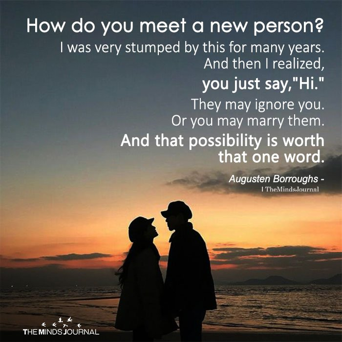 How Do You Meet A New Person