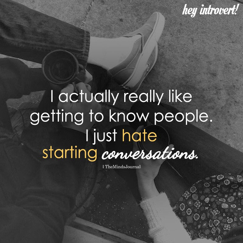 I Actually Really Like Getting To Know People