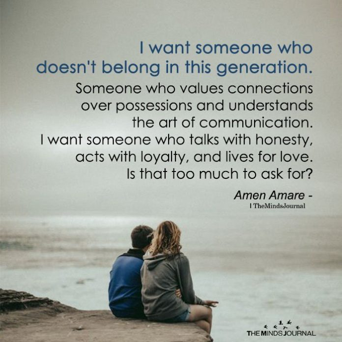 I Want Someone Who Doesn't Belong In This Generation