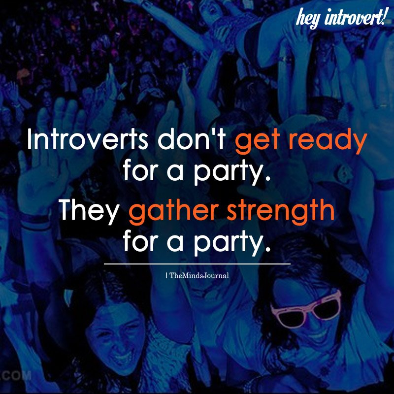 Introverts Don't Get Ready For A Party