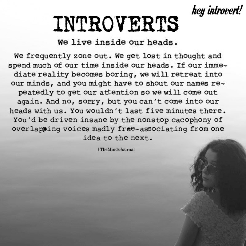 Introverts: We Live Inside Our Heads
