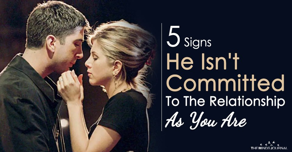 Is Your Man Really Yours? 5 Signs He Isn't Committed To The Relationship As You Are