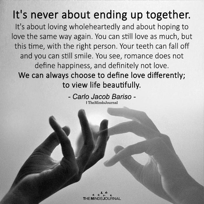 It's Never About Ending Up Together