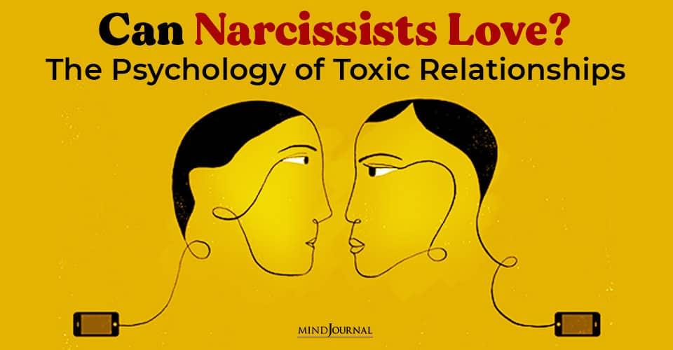 Narcissists Love Psychology Toxic Relationships