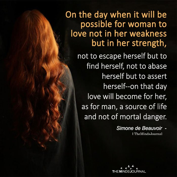 On The Day When It Will Be Possible For Woman To Love Not in Her Weakness