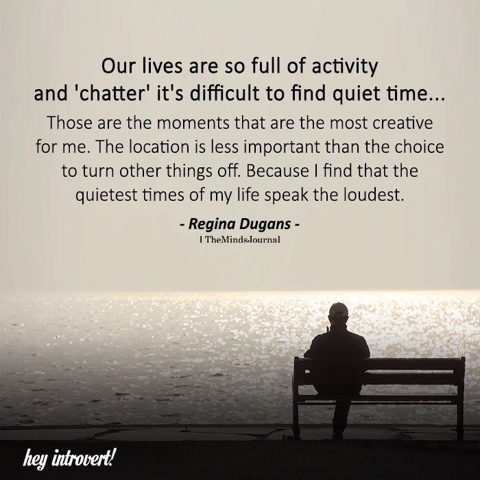 Our Lives Are So Full Of Activity and 'chatter'