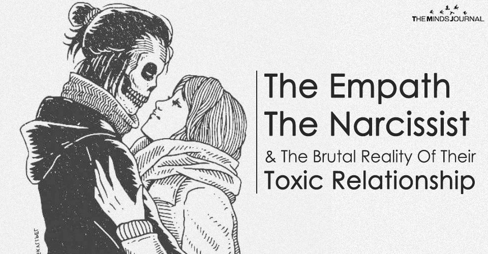 The Empath, The Narcissist And The Brutal Reality Of Their Toxic Relationship