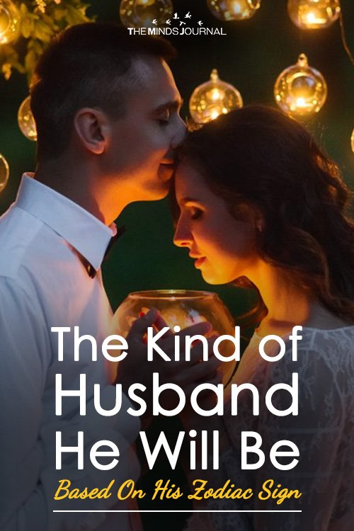 The Kind of Husband He Will Be Based On His Zodiac Sign