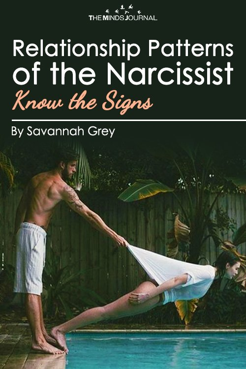 The Relationship Patterns of the Narcissist Know the Signs