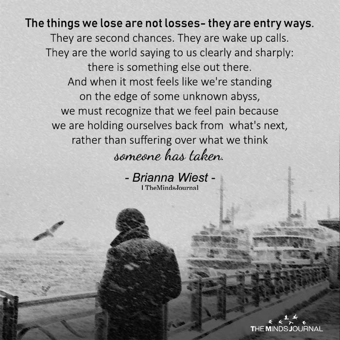The Things We Lose Are Not Losses- They Are Entry Ways