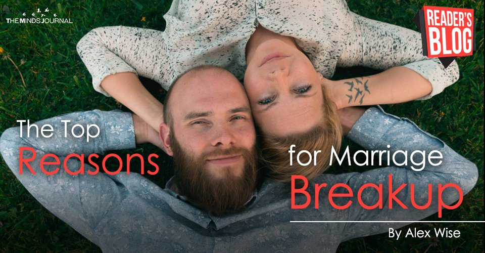 The Top Reasons for Marriage Breakup