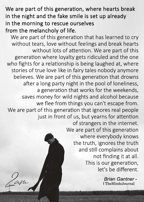 We Are Part Of This Generation, Where Hearts Break In The Night