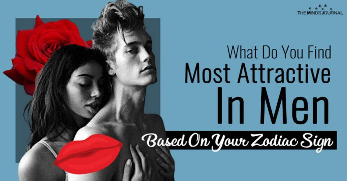 What Do You Find Most Attractive In Men Based On Your Zodiac Sign