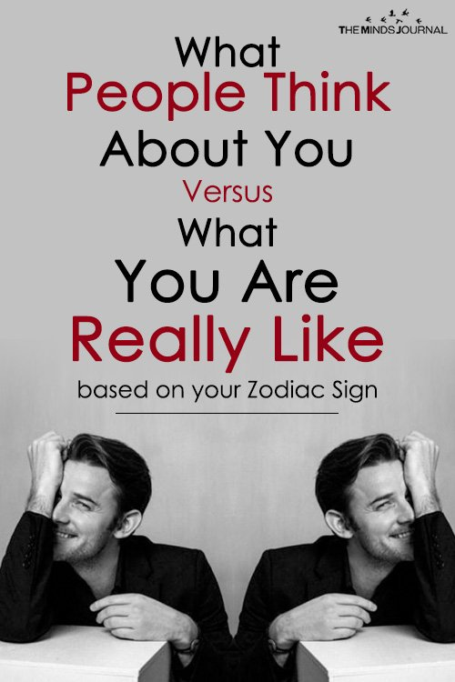 What People Think About You Versus What You Are Really Like based on your Zodiac Sign