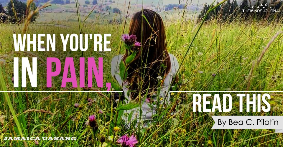When You're In Pain, Read This