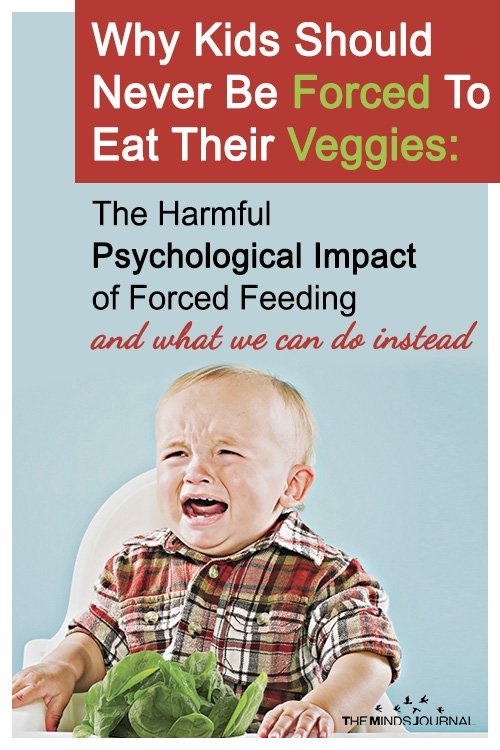 Why Kids Should Never Be Forced To Eat Their Veggies