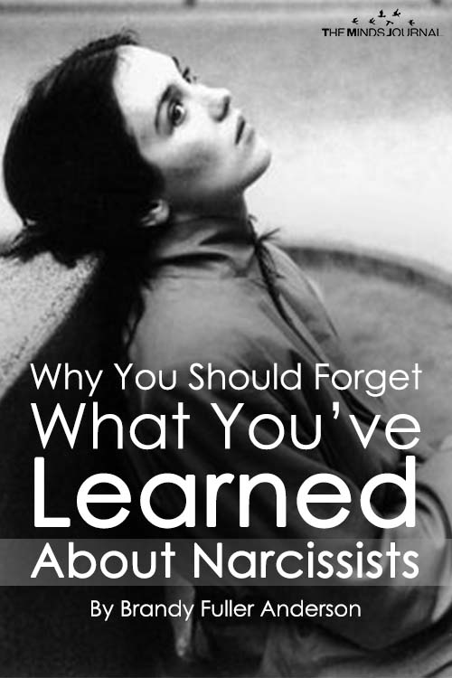 Why You Should Forget What You Have Learned About Narcissists