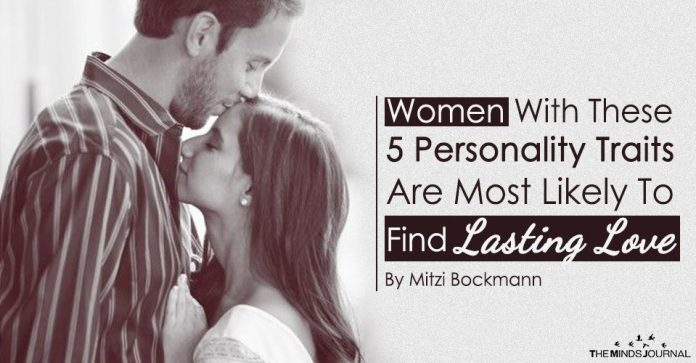 Women With These 5 Personality Traits Are Most Likely To Find Lasting Love