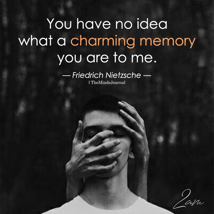 You Have No Idea What A Charming Memory