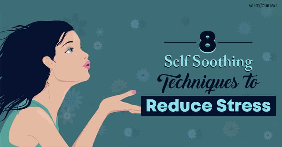 self soothing techniques to reduce stress