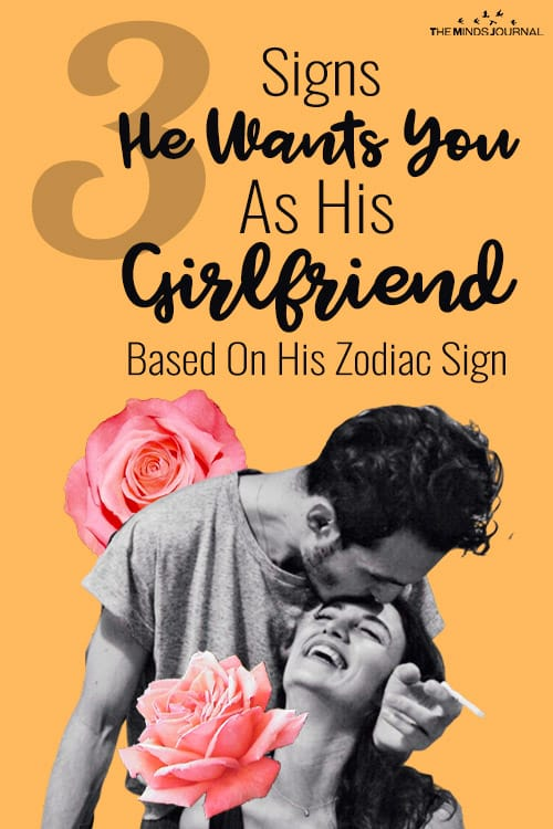 3 Signs He Wants You As His Girlfriend Based On His Zodiac Sign